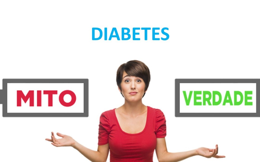 DIABETES: MITOS E VERDADES